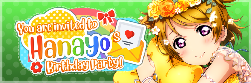 Hanayo's Birthday Party        Thanks to everyone who participated and helped make this event a...