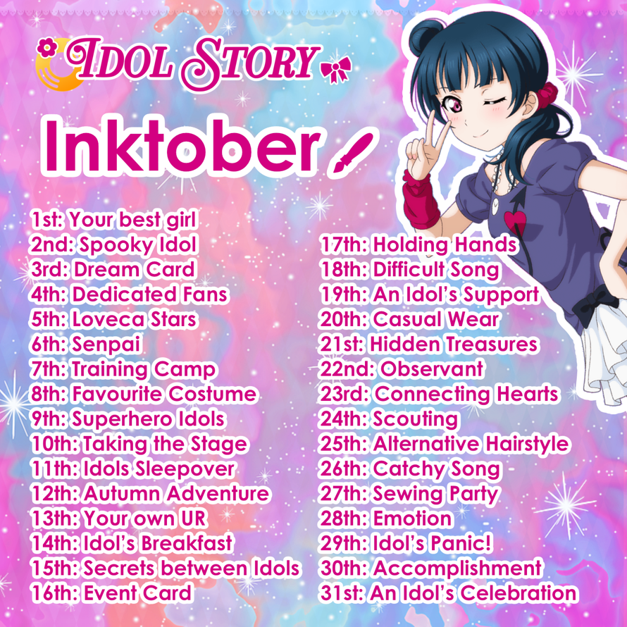 At 🌼 Idol Story 🎀, we LOVE Love Live! artists 🎨  💕 We want to see your creations!  Join our Inktober...