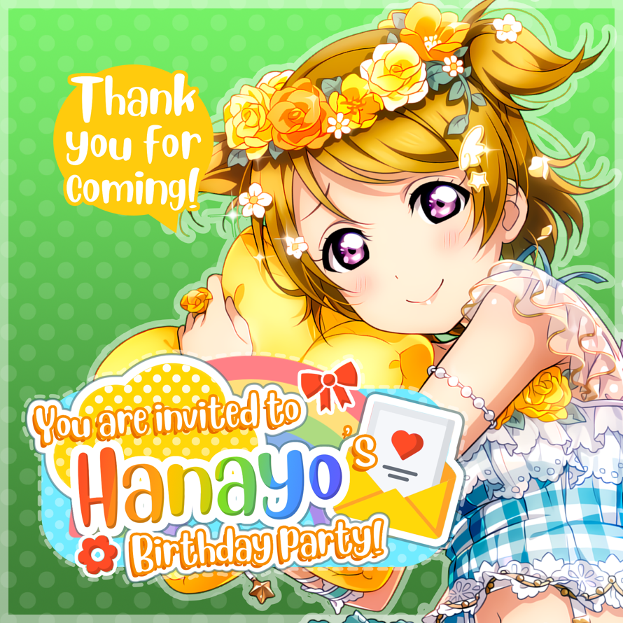 Today is   Koizumi Hanayo  's birthday party and   you are invited!   🎉        🌟Location 🌟     🌼...