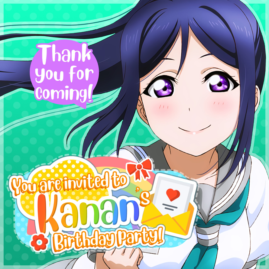 Today is   Matsuura Kanan  's birthday party and   you are invited!   🎉