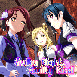 Guilty Night, Guilty Kiss!
